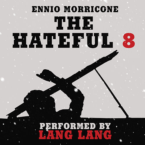 The Hateful Eight Overture de Lang Lang