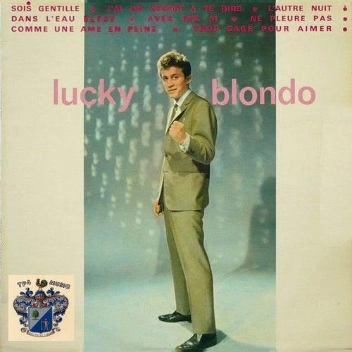 Sois Gentille de Lucky Blondo