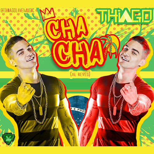 Cha Cha - Single de Thiago