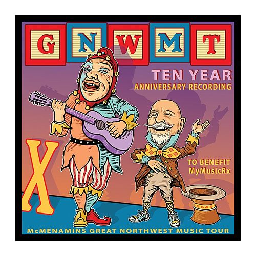 GNWMT: Ten Year Anniversary Recording to Benefit MyMusicRx by Various Artists