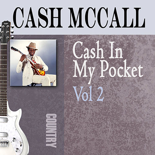 Cash In My Pocket, Vol. 2 by Cash McCall