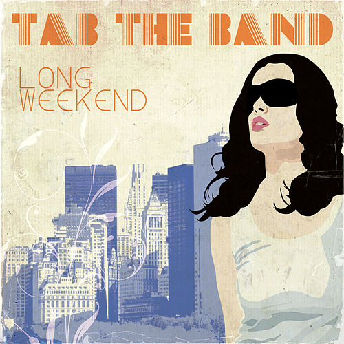 Long Weekend de TAB The Band