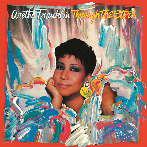 Through the Storm (Expanded Edition) by Aretha Franklin