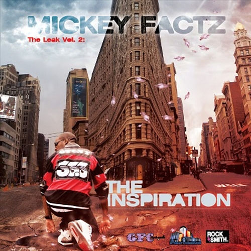 The Leak Vol. 2- The Inspiration von Mickey Factz