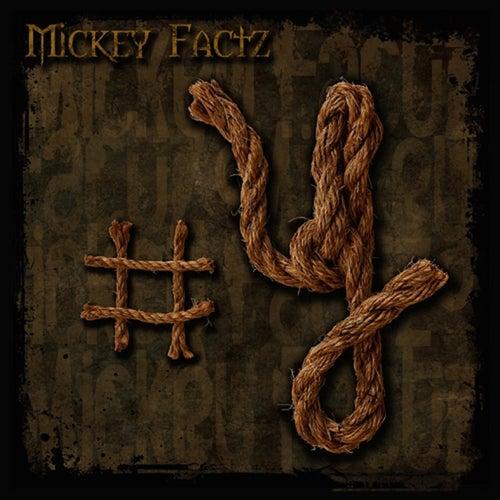 Y von Mickey Factz