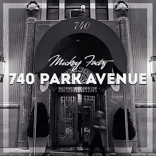 740 Park Avenue von Mickey Factz