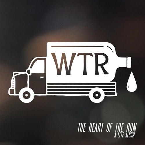 The Heart of the Run (Live) de The Whiskey Treaty Roadshow