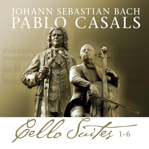 Bach Cello Suites 1-6 de Pablo Casals