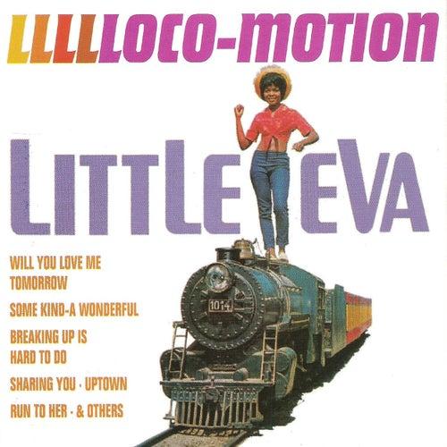Llllloco-Motion by Little Eva