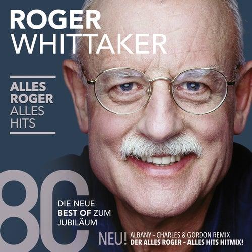 Alles Roger - Alles Hits von Roger Whittaker