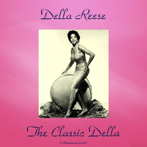 The Classic Della (Remastered 2016) von Della Reese