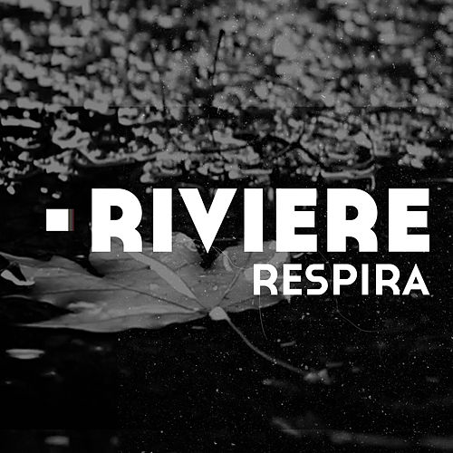 Respira by Riviere