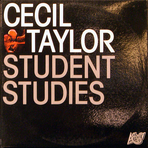 Student Studies by Cecil Taylor
