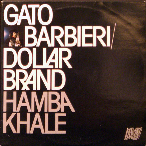 Hamba Khale de Gato Barbieri
