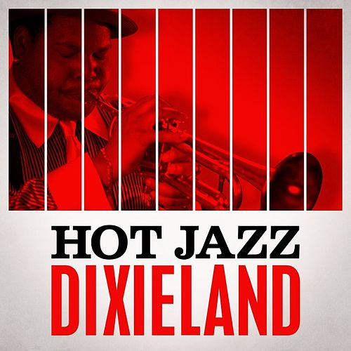 Hot Jazz Dixieland de Various Artists