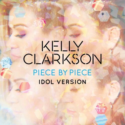 Piece By Piece (Idol Version) de Kelly Clarkson