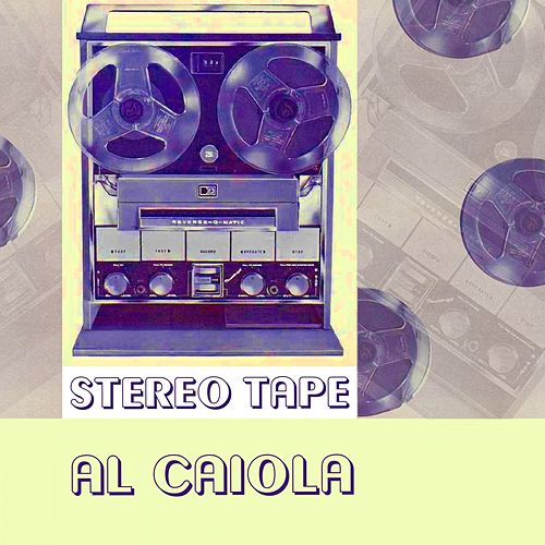 Stereo Tape by Al Caiola