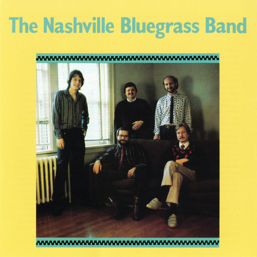 The Nashville Bluegrass Band von Nashville Bluegrass Band