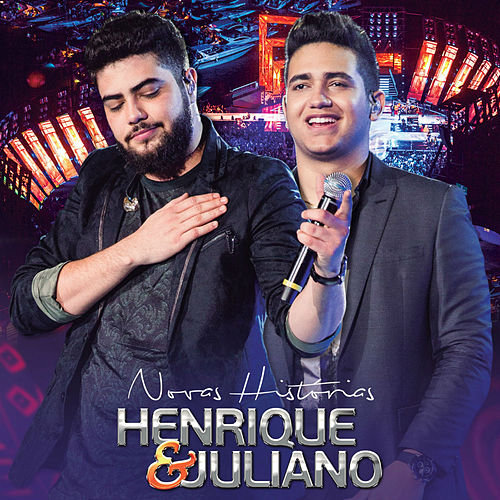 Novas Histórias (Ao Vivo) de Henrique & Juliano