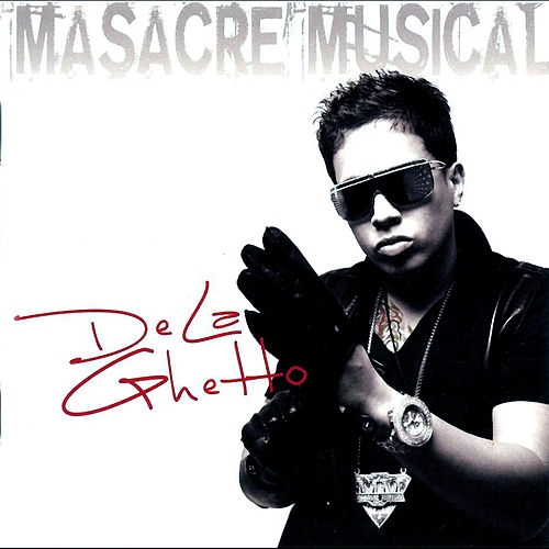 Masacre Musical de De La Ghetto