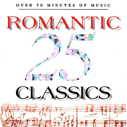 25 Romantic Classics by Various Artists