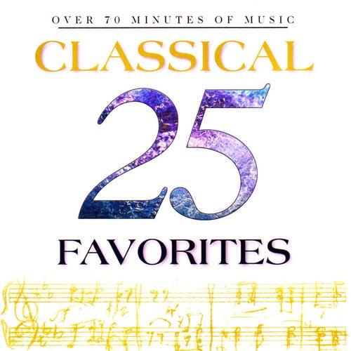25 Classical Favorites von Various Artists