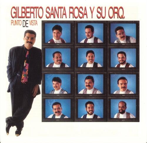 Punto De Vista by Gilberto Santa Rosa