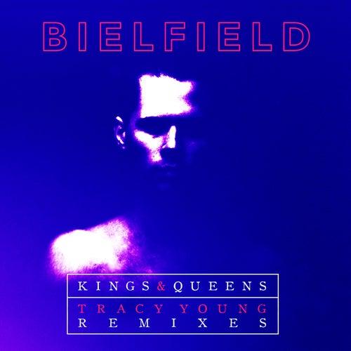 Kings & Queens (Tracy Young Remixes) de Bielfield