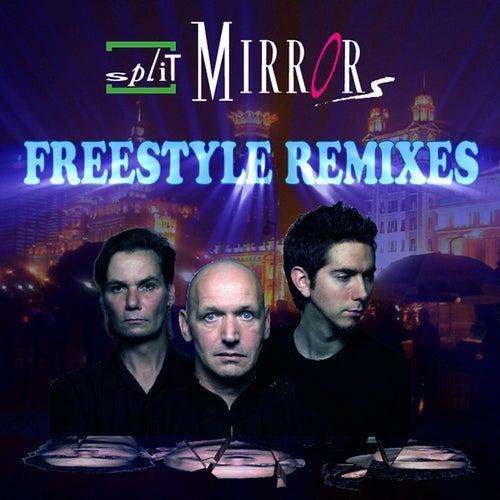 Freestyle Remixes von Split Mirrors