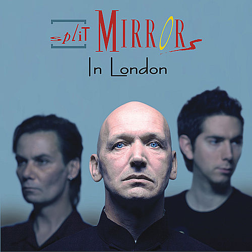 In London von Split Mirrors