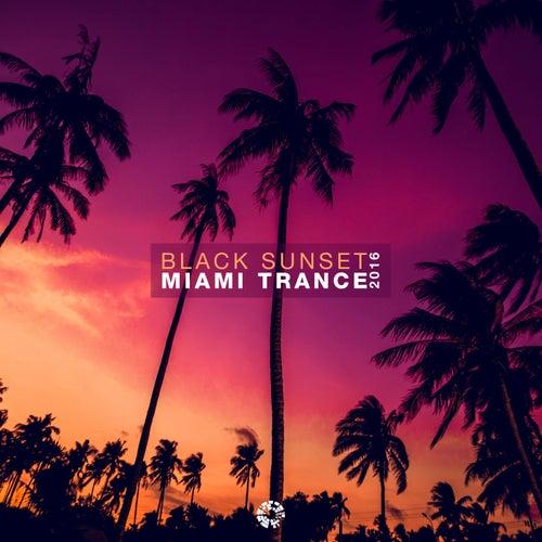 Black Sunset Miami Trance 2016 de Various Artists
