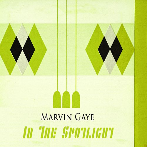 In The Spotlight de Marvin Gaye