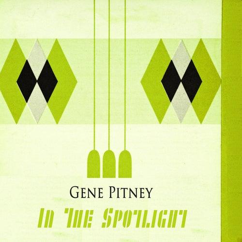 In The Spotlight by Gene Pitney