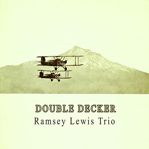 Double Decker by Ramsey Lewis