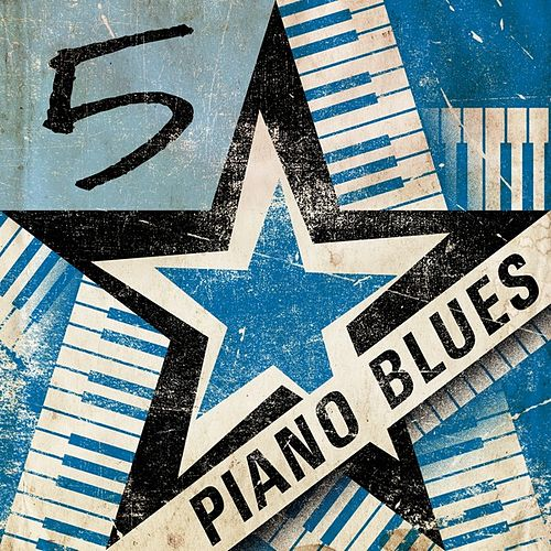 5 Star Piano Blues by Various Artists