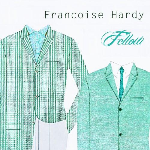 Fellow de Francoise Hardy