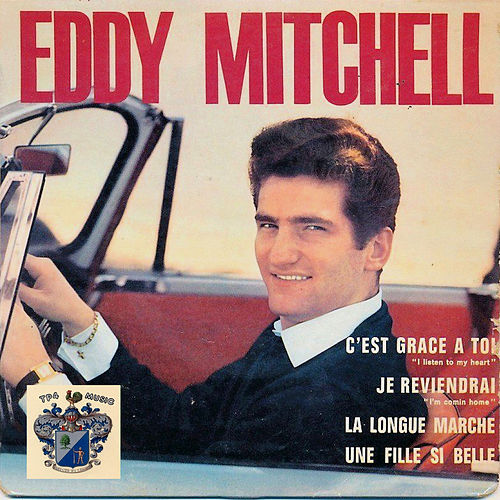 C'est Gràce A Toi by Eddy Mitchell