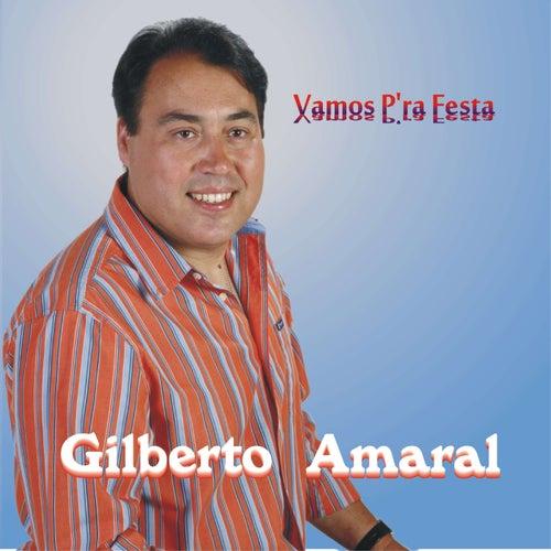 Vamos P'ra Festa de Gilberto Amaral