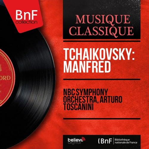 Tchaikovsky: Manfred (Mono Version) de Arturo Toscanini