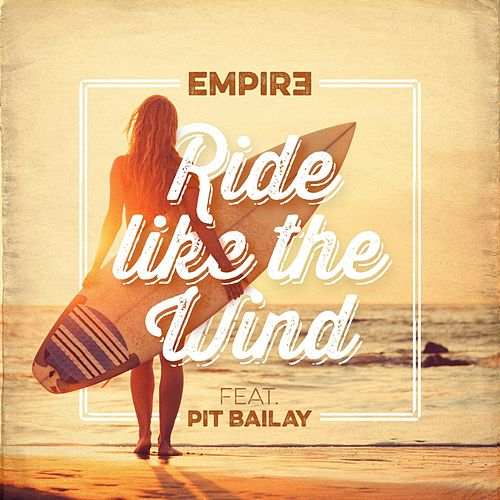 Ride Like the Wind de Empir3