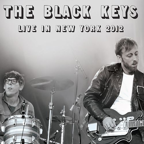 Live in New York 2012 (Live) by The Black Keys