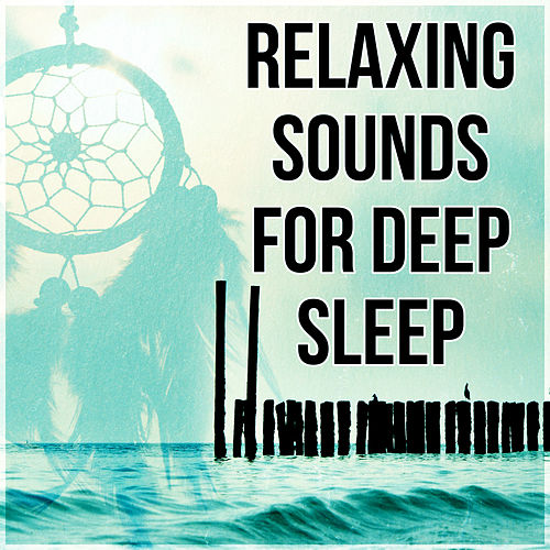 Relaxing Sounds for Deep Sleep – Ambient Music Therapy for Deep Sleep, Soothing and Relaxing Piano, Sleep Hypnosis, Soothe Your Soul, Bedtime Music by Deep Sleep Music Society