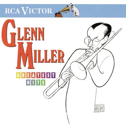 Greatest Hits by Glenn Miller