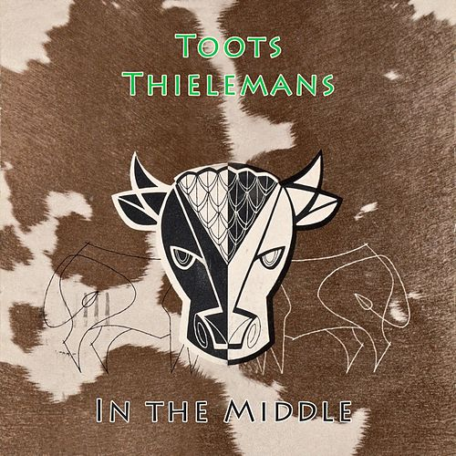 In The Middle von Toots Thielemans