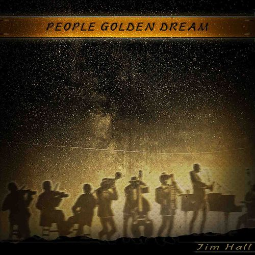 People Golden Dream (Remastered) de Jim Hall