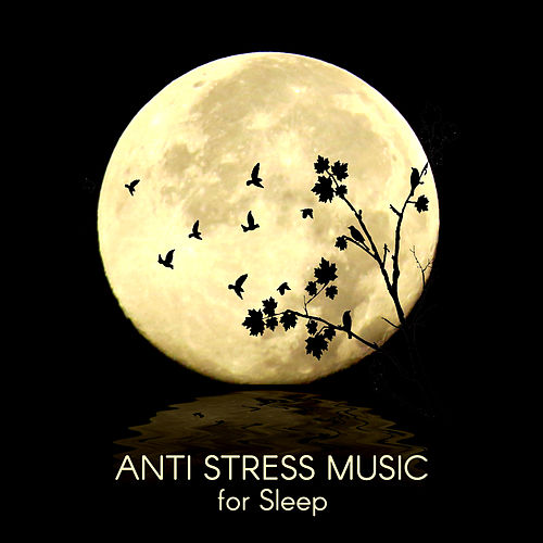 Anti Stress Music for Sleep - Sleep Music for Children, Classical Lullabies for Your Baby, Sleep and Calming Relaxation, Soothing Harp Music for Goodnight by Deep Sleep Music Society