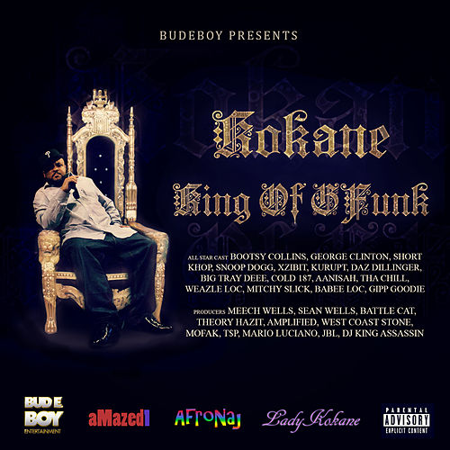 Kokane King of Gfunk by Kokane