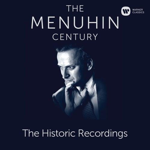 The Menuhin Century - Historic Recordings (SD) von Yehudi Menuhin