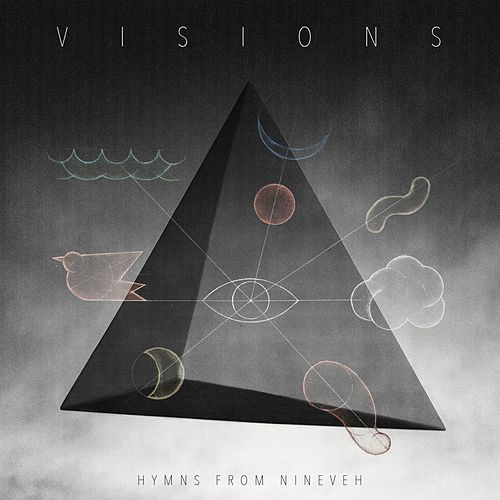 Visions by Hymns from Nineveh