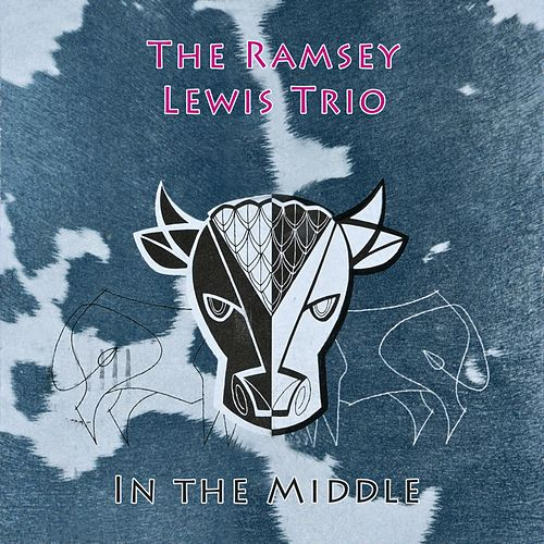 In The Middle by Ramsey Lewis
